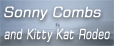 Sonny Combs and Kitty Kat Rodeo Official Siteへ